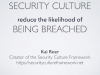 How Security Culture Reduces the Likelihood of Being Breached