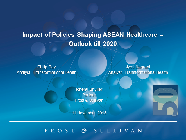 Impact of Policies Shaping ASEAN Healthcare—Outlook till 2020