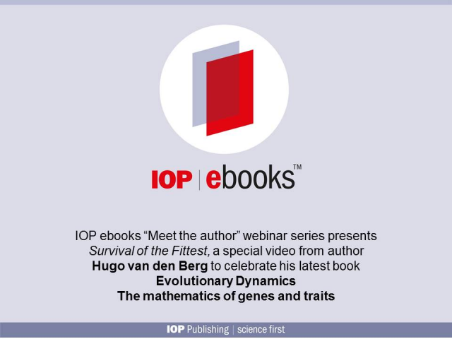 IOP ebooks presents Evolutionary Dynamics - The mathematics of genes and traits