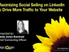 Maximize Social Selling on LinkedIn to Drive More Traffic to Your Website