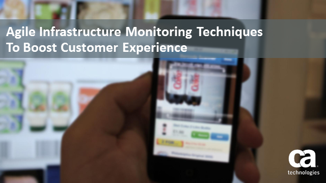 Fireside Chat: Agile IT infrastructure monitoring boosts customer experience