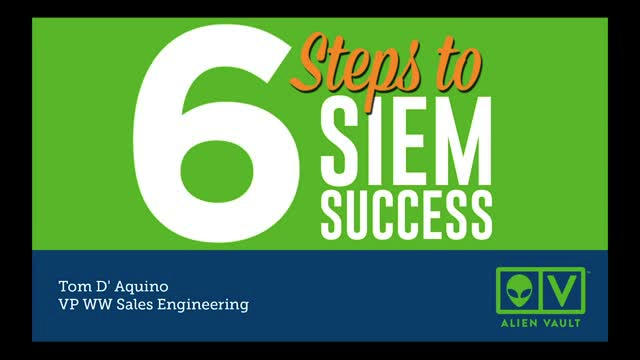 Six Steps to SIEM Success