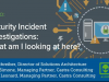 Security Incident Investigations: What am I looking at here?