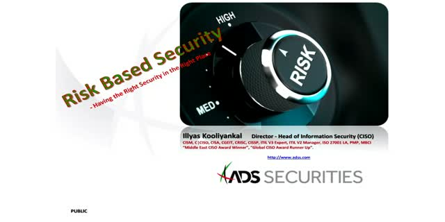 Risk-based Security: Having the Right Security in the Right Place