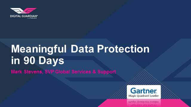 Meaningful Data Protection in 90 Days with a Gartner Magic Quadrant Leader