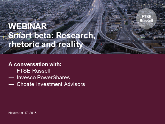 WEBCAST: Smart Beta - Research, rhetoric and reality
