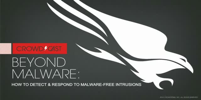 Beyond Malware: How to Detect and Respond to Malware-Free Intrusions