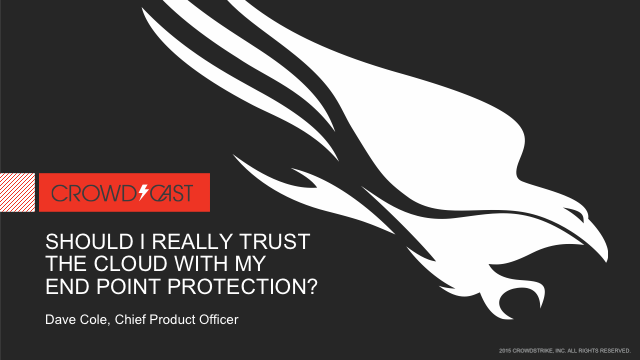 Should I Really Trust the Cloud with my Endpoint Security Protection?