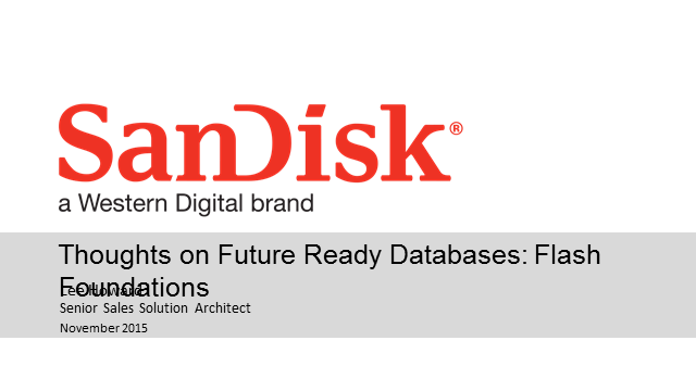 Thoughts on Future Ready Databases: Flash Foundations