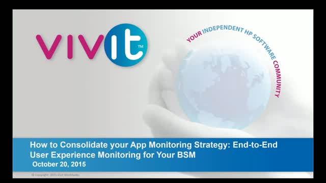 How to consolidate your App monitoring strategy: End-to-End User Experience Moni