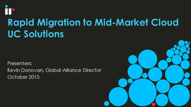 Rapid Migration to Mid-Market Cloud UC Solutions (APAC)