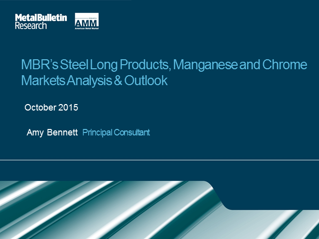 MBR's Steel Long Products, Manganese and Chrome Markets Analysis and Outlook