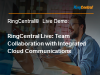 RingCentral Live: New team collaboration with integrated cloud communications