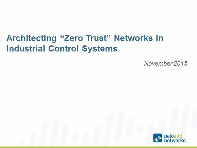 "How to Architect ""Zero Trust"" Network Segmentation in Industrial Control Systems"
