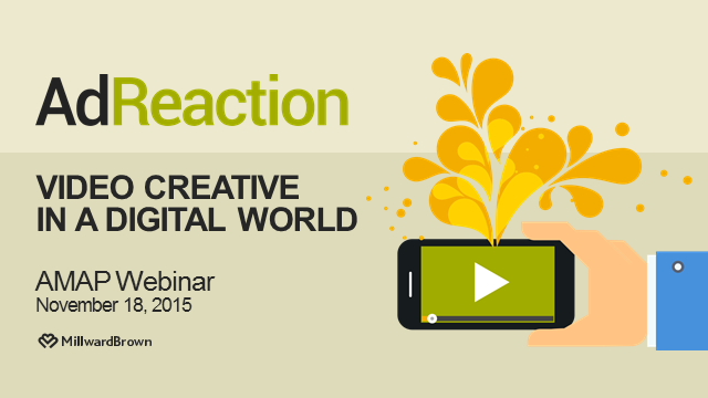 AdReaction: Video Creative in a Digital World ASIA-PACIFIC Webinar