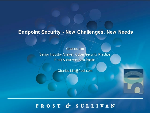 Endpoint Security - New Challenges, New Needs