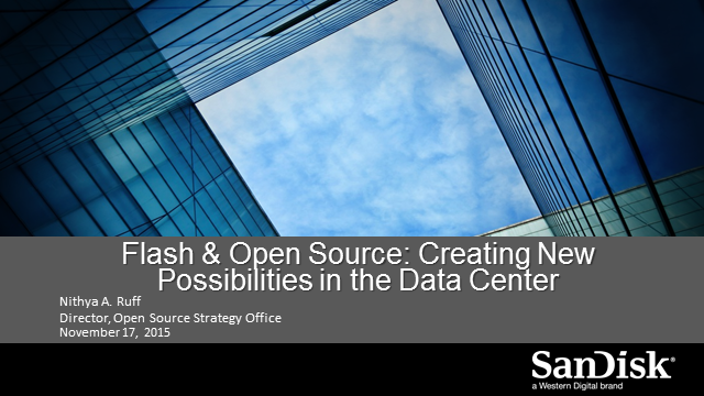 Flash and Open Source: Creating New Possibilities in the Datacenter