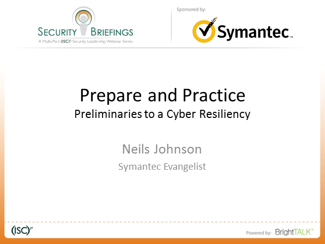 Symantec Briefings Part 3 - Prepare and Practice