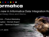 What's New in Informatica Data Integration Hub 10 – Technical Deep Dive and Demo