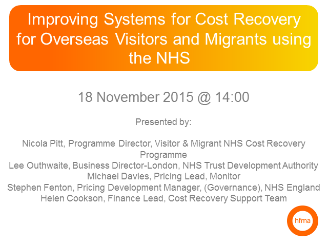 Improving Systems for Cost Recovery for Overseas Visitors&Migrants using the NHS