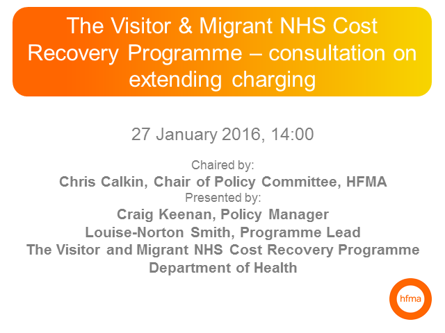 Visitor & Migrant NHS Cost Recovery Programme–consultation on extending charging