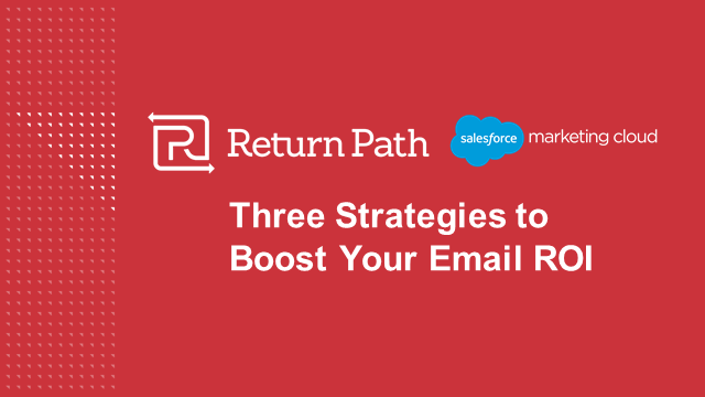 Three Strategies to Boost Your Email ROI