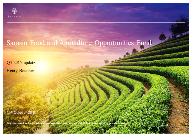 Food and Agriculture Opportunities fund Q3 2015 update