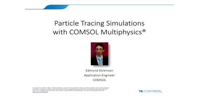 Particle Tracing Simulations with COMSOL Multiphysics®