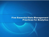 Five Essential Data Management Practices for Analytics
