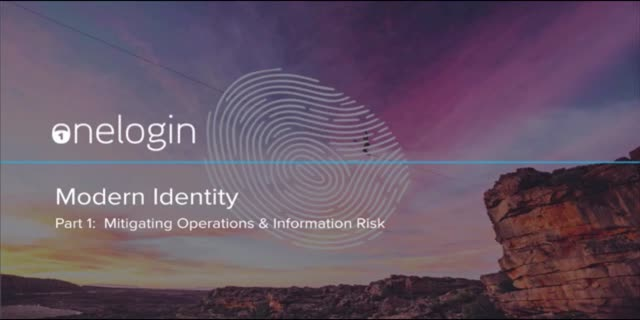 Modern Identity Part 1 | Mitigating Operations and Information Risk