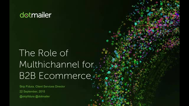 Internet Retailing webinar: Multichannel marketing for B2B ecommerce