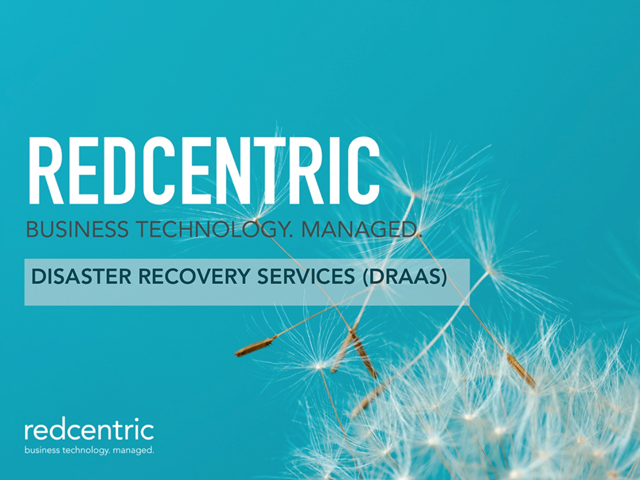The Benefits of Redcentric's New DRaaS