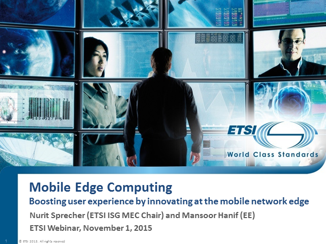 Boosting user experience by innovating at the mobile network edge