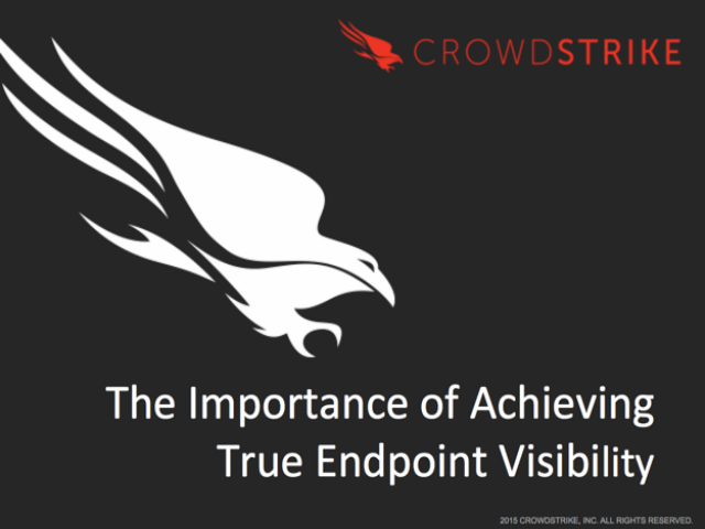 The Importance of Achieving True Endpoint Visibility