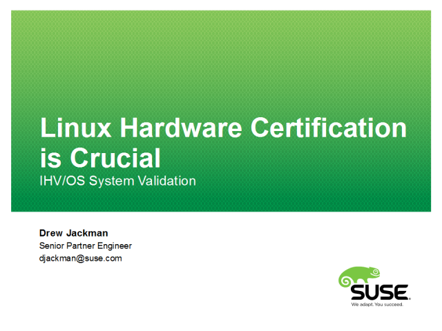 Even Today, Most Hardware Requires System Certification