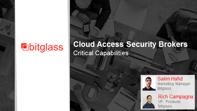 Cloud Access Security Brokers: Critical Capabilities