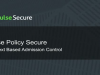 Pulse Policy Secure - Context-Based Admission Control