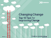 Changing Change - Top 10 Tips for Improving Change