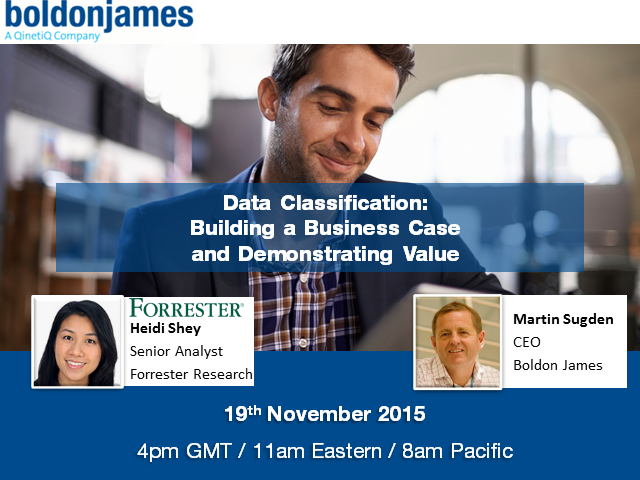 Data Classification: Building a Business Case and Demonstrating Value