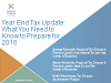 Year End Tax Update: What You Need to Know to Prepare for 2016