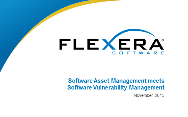 Software Asset Management meets Software Vulnerability Management