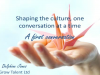 Shaping the Culture, One Conversation at a Time - A First Conversation