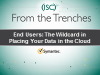 End-Users: The Wildcard in Placing Your Data in Cloud