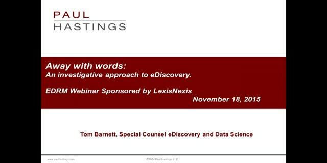 """Away with Words: An Investigative Approach to eDiscovery,"" sponsored by LN"