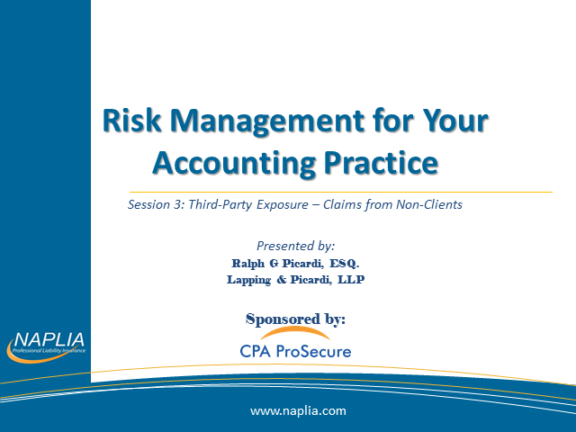 Loss Control Session Three:  Third-Party Exposure – Claims from Non-Clients