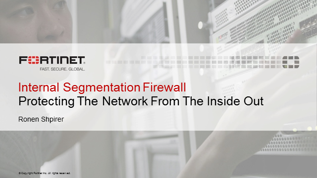 Internal Segmentation Firewall: Securing the Network from the Inside-Out