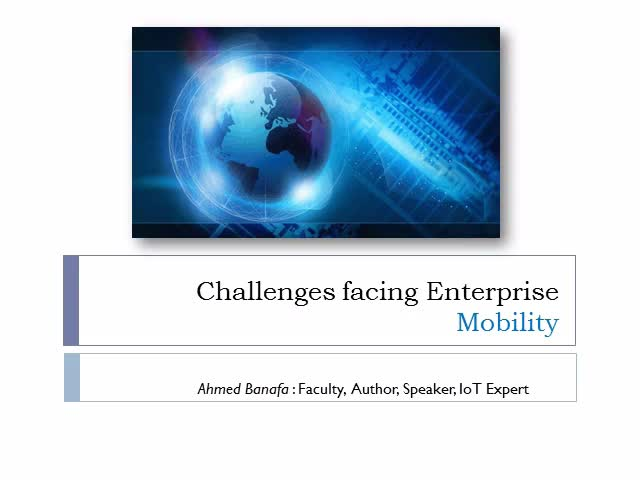 Challenges Facing Enterprise Mobility & 4G LTE