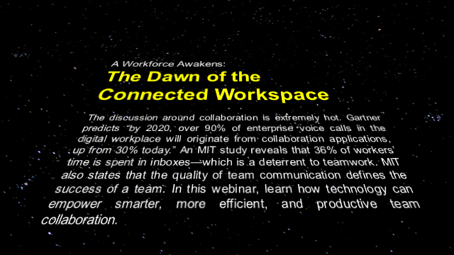 A Workforce Awakens: The Dawn of the Connected Workspace
