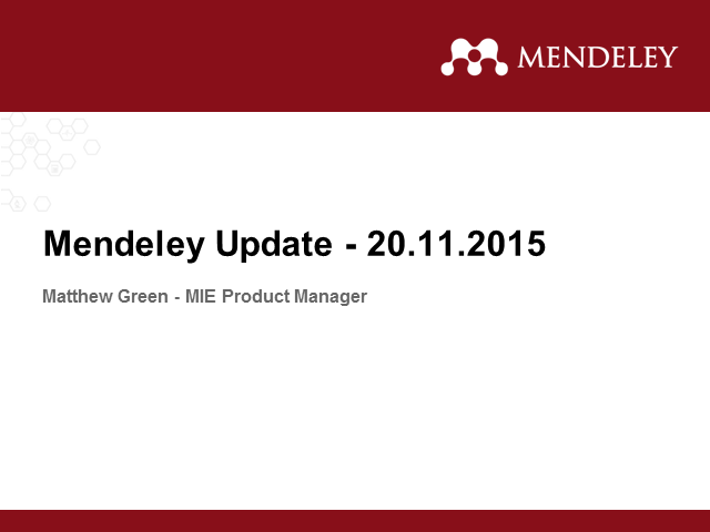 Mendeley Institutional Edition: Customer Roadmap Update
