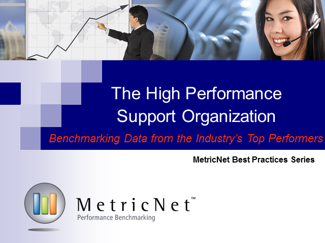 The High Performance Support Organization - Benchmarking Data from the Industry